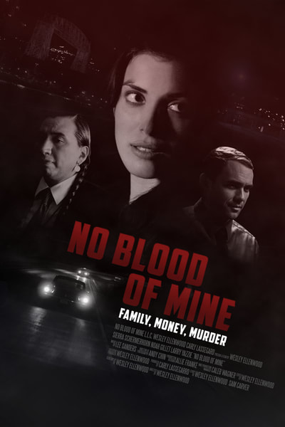 No Blood Of Mine, feature film review.